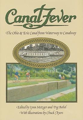 Canal Fever By Metzer, Lynn (ILT)/ Bobel, Peg (ILT)