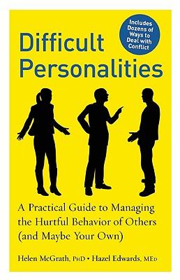 Difficult Personalities By Mcgrath, Helen/ Edwards, Hazel